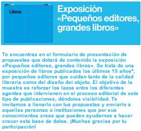 """""""Pequeños editores, grandes libros"""", una exposición que necesita tus aportaciones"""