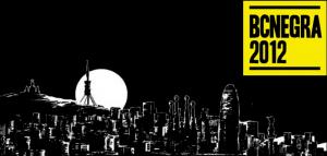 BCNEGRA 2012, una nueva edición del gran festival de la novela negra