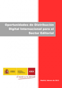 Oportunidades de Distribución Digital Internacional para el Sector Editorial