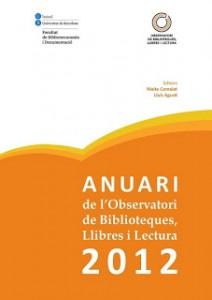 Nueva edición del Anuari de l'Observatori de Biblioteques, Llibres i Lectura del año 2012
