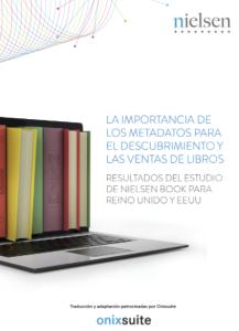 La importancia de los metadatos para el descubrimiento y las ventas de libros: Conclusiones en español del Estudio de Nielsen Books