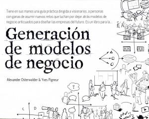 Una guía para la Generación de modelos de negocio… también de negocio editorial