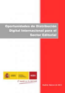 Oportunidades de Distribución Digital Internacional para el Sector Editorial
