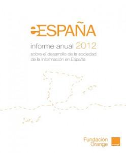 eEspaña 2012: informe anual 2012 sobre el desarrollo de la sociedad de la información en España