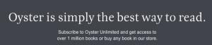 Oyster, la plataforma de lectura por suscripción, anuncia su cierre